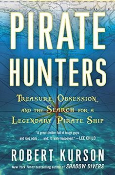 Pirate Hunters: Treasure, Obsession, and the Search for a Legendary Pirate Ship, http://www.amazon.com/dp/B00NDTV6W6/ref=cm_sw_r_pi_awdm_gbeBvb12R3NPG