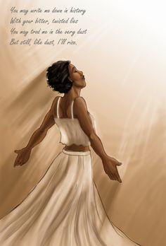 still i rise maya angelou Still I Rise Tattoo, Truth Of Life, Maya Angelou, Christian Quotes, Be Still, Black Art, Truths, Poems, Canvas Art