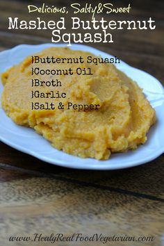 Salty Sweet Mashed Butternut Squash (vegan & paleo) @ Healy Real Food Vegetarian