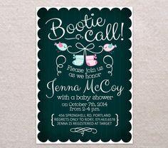 BOOTIE CALL BABY Shower Invitation /// Custom diy Printable Chalkboard Style