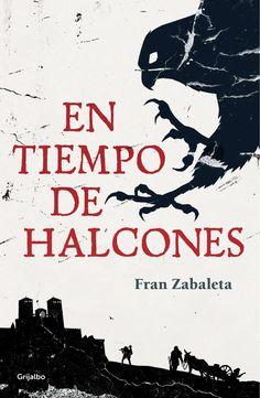 En tiempo de halcones - Fran Zabaleta