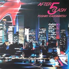 after 5 clash 80s Aesthetic, Aesthetic Japan, Clash On, Anime City, Soul Jazz, Music People, Night City, Time Travel, Google Images