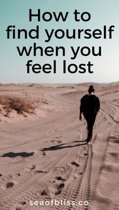 how to find yourself when you feel lost | #seaofbliss #findyourpurpose #personalgrowth #selfdevelopment #selfhelp