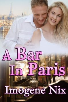 Buy A Bar in Paris by Imogene Nix and Read this Book on Kobo's Free Apps. Discover Kobo's Vast Collection of Ebooks and Audiobooks Today - Over 4 Million Titles! Contemporary Romance Books, All Alone, Single Women, Romance Novels, Book Publishing, My Books, This Book, Author, Paris