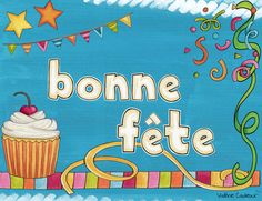 Bonne fête affiche La classe de Madame Valérie First Day Of School, Back To School, Teaching French, Learn French, Birthdays, Madame, Happy Birthday, Learning, School Ideas