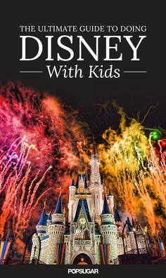 How to Visit Walt Disney World With Kids