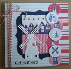 Holland Card -Can use elements from the Netherlands stamp set by Stampin Up