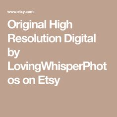 Original High Resolution Digital by LovingWhisperPhotos on Etsy