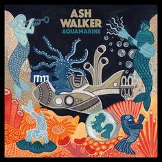 Buy Aquamarine by Ash Walker at Mighty Ape NZ. A heavyweight astral shower of rhythm and vibes, Ash Walker's third album 'Aquamarine' is set for release on July via Night Time Stories. Ash's . Steve Reich, Pete Rock, Curtis Mayfield, Philip Glass, J Dilla, Vinyl Lp, Duke Ellington, Independent Music, Original Music