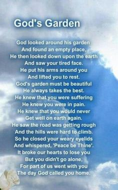 I miss my mom so much. Prayer For A Friend, Garden Poems, Grieving Quotes, Heaven Quotes, Miss You Dad, Pomes, Memorial Poems, Funeral Memorial, Loss Quotes