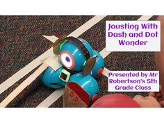 Jousting with Dash and Dot for a classroom- Mr. Robertson's 5th grade class