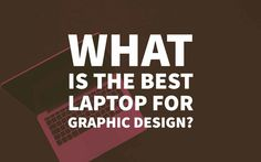 What is the Best Laptop for Graphic Design? Here& Our Top 10 Laptops for Graphic Design Students and Laptops for Freelance Designers in Top Graphic Designers, Graphic Design Books, Clever Logo, Free Flyer Templates, Cool Typography, Best Laptops, Graphic Design Inspiration, Tool Design, Branding Design