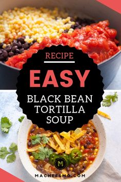 When you have no time, but want a really delicious and warming bowl of soup, this easy black bean tortilla soup is the recipe for you! It's embarrassingly simple to make, but has great flavors. Take the time to make the crispy tortilla strips. They make the difference! | macheesmo.com #easymeals #souprecipes #blackbeansoup #tortillasoup #vegetariansoup #texmex Black Bean Tortilla Soup Recipe, Pasta In A Pot Recipe, Best Soup Recipes, Chili Recipes, Mexican Recipes, Family Recipes, Easy Recipes, Holiday Recipes, Dinner Recipes