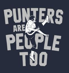 Punters Are People Too - BustedTees - Image 5