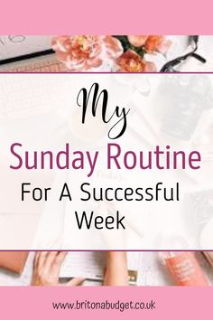 Sunday is by far my favourite day of the week! Even though Monday is lingering around the corner, Sunday is the only day you can laze around all day and not feel guilty about it!Here are just a few things that you can follow that I have incorporated into my Sunday routine to leave me feeling refreshed and to make the week ahead a great one! Sunday Routine, Credit Cards, Debt, How To Find Out, Budgeting, Corner, Success, Tips, Counseling