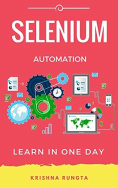 Learn Selenium in 1 Day: Definitive Guide to Learn Selenium for Beginners Pdf Download
