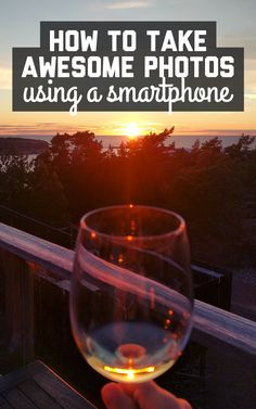 Smartphone photos can look almost as good as one from an actual camera! Here's how to take awesome photos using your smartphone / A Globe Well Travelled