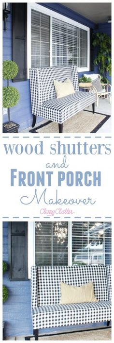 Prescott View Home Reno: DIY Wood Shutters and Front Porch Makeover - Classy Clutter