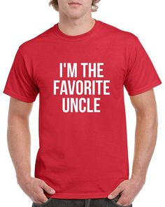 I'm the Favorite Uncle Shirt Uncle Tshirt Christmas Gift