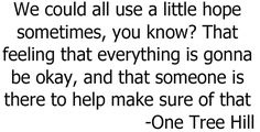 One Tree Hill Quote