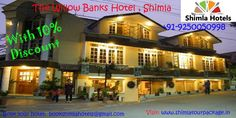 The Willow Banks Hotel, Shimla Call 9250050998 10 % Discount On Every Luxury Shimla Hotels Booking Book Now Your Luxury Shimla Hotels With Affordable Rates   Call Hurry 9250050998.