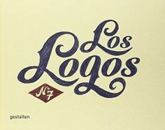 Los Logos the latest edition in our Los Logos series, showcases current developments in logo design. With Los Logos Gestalten continues its bestselling se Grid Design, Web Design, Logo Design, Edge Logo, Logos, Graphic Design Books, Buch Design, Branding, Vintage Type