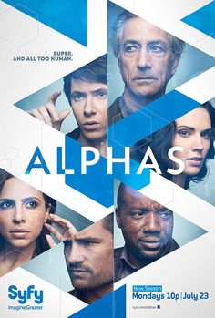 "Alphas-Gonna miss this show. How sad is it that I learned it was canceled watching Big Bang Theory this last week. Leonard told Sheldon Alphas was canceled and I screamed ""NO!!!"" The same time Sheldon did. Had to immediately google it and spent the next hour depressed. :("