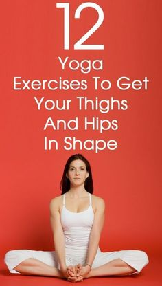 For women, gaining weight is a huge deal. These 12 yoga asanas for thighs work wonders at preventing the accumulation of fat in the problem areas like the thighs, hips etc. yoga workout, yoga for beginners Yoga Fitness, Fitness Workouts, Fitness Motivation, Fitness Diet, Health Fitness, Fitness Jokes, Shape Fitness, Fitness Classes, Yoga Classes