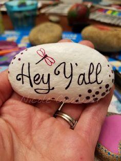 Hey y'all Painted rock #paintedrocks #kindnessrocks