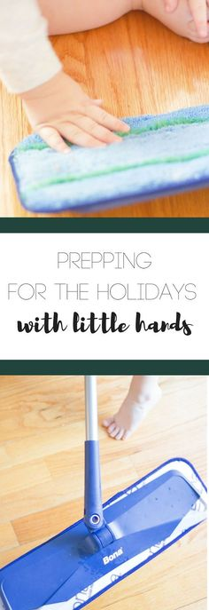 Prepping for the Holidays with Little Hands | The View From Up Here Cleaning for the Holidays, holiday parties, kids chore chart, kids helping, kids cleaning, Bone PowerPlus, Wood floor cleaning, Bona cleaner