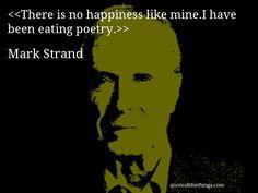 Mark Strand - 'Eating Poetry'