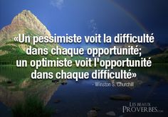 "Translation: ""A pessimist sees the difficulty in each opportunity; an optimist sees the opportunities in each difficulty. French Expressions, French Quotes, Learn French, Meaningful Words, Wise Quotes, Text You, Change Quotes, Some Words, Positive Attitude"