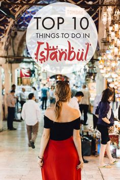 10 incredible things to do if you are visiting Istanbul, Turkey!