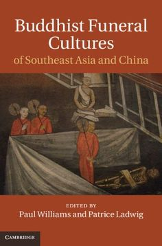 Buddhist Funeral Cultures of Southeast Asia and China * Click for Special Deals  #BuddhismonKindle