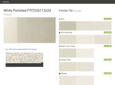 White Polished FTIT226112x24. Time2 0. Porcelain. Florida Tile. Behr. PPG Pittsburgh. Ralph Lauren Paint. Valspar Paint. Olympic.  Click the gray Visit button to see the matching paint names.