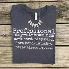 Professional Stay-At-Home Mom Tee - Gray