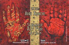 The 2012 Ann Arbor (MI) Art Fairs Start Tomorrow: July 18-21, 2012  Wednesday – Friday, 10 am – 9 pm  Saturday, 10 am – 6pm