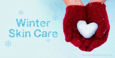 Amazing skin care tips for winters.