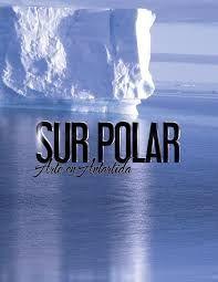 Resultado de imagen de sur polar arte en antartida