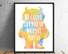We Could Eat You Up We Love You So INSTANT download Kids art Nursery Art  wall decor