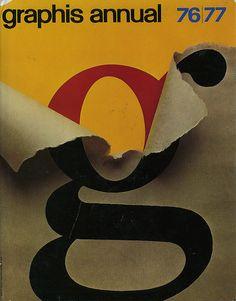 design-is-fine: Arnold Saks, cover artwork for Graphis. Buch Design, Design Art, Print Design, Layout Design, Web Design, Herb Lubalin, Milton Glaser, Inspirational Posters, Design Graphique