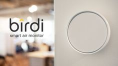 Birdi (Product) - Coming October 1st. Better than a smoke detector
