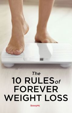 The 10 Rules of Forever Weight Loss