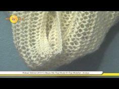 Rüksan Sökmen 2014 Yılı Beyaz Atkı Örgü Modeli El Örgü Modelleri - Antalya - YouTube