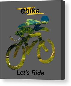 Ebike Canvas Print featuring the photograph Ebike Let's Ride by Marvin Blaine