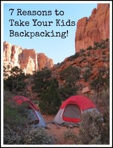 7 Reasons to Take Your Kids Backpacking! Take your kids on outside adventures they will never forget.  Family Backpacking is our favorite way to travel and it has shaped the way my kids are growing up in such a positive way.  So Get out there and explore!