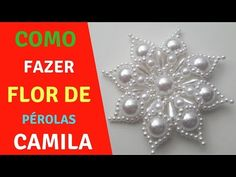 Passo a Passo de como fazer a Flor de Pérolas Camila/ Daniela Nascimento - YouTube Bead Embroidery Jewelry, Beaded Jewelry Patterns, Beaded Embroidery, Beading Patterns, Crochet Bedspread Pattern, Baby Hair Bands, Rangoli Designs Flower, Boutique Hair Bows, Seed Bead Jewelry
