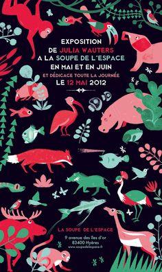 Un #cartel precioso para una exposición de #JuliaWauters en @soupedelespace #LoveDesign @Suani Armisen