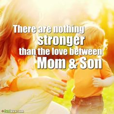 nothing stronger than the love bw mom and son