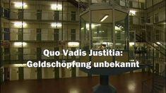 """JUSTIZ entlarvt: GELDSCHÖPFUNG unbekannt! (Skandal GELD Strafrecht Geldsystem Giralgeld)Der Film """"Quo Vadis Justitia - Geldschöpfung unbekannt"""" entlarvt peinlich genau, wie Geld wirklich entsteht. Er enthüllt aber auch, warum die Justiz in Deutschland keine Kenntnis von der Geldschöpfung der Geschäftsbanken hat, weshalb die Quote der Fehlurteile in Deutschland u. a. so hoch ist. Ein Skandal für die Justiz, der peinlich genau entlarvt, .."""